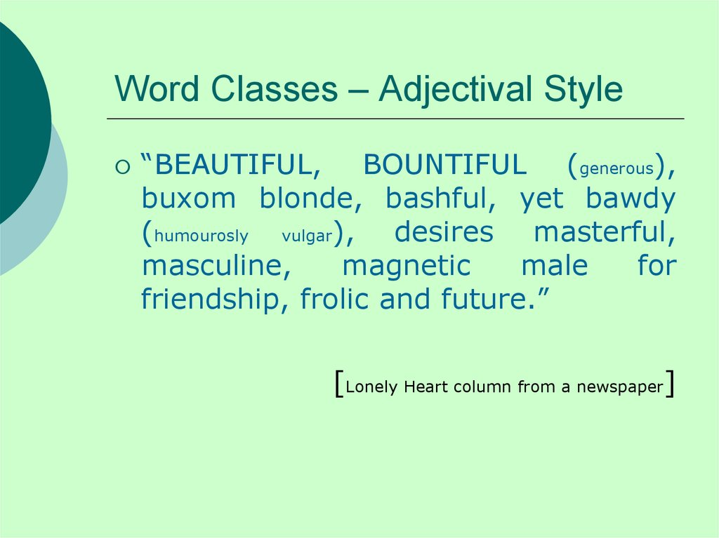 Word Classes – Adjectival Style