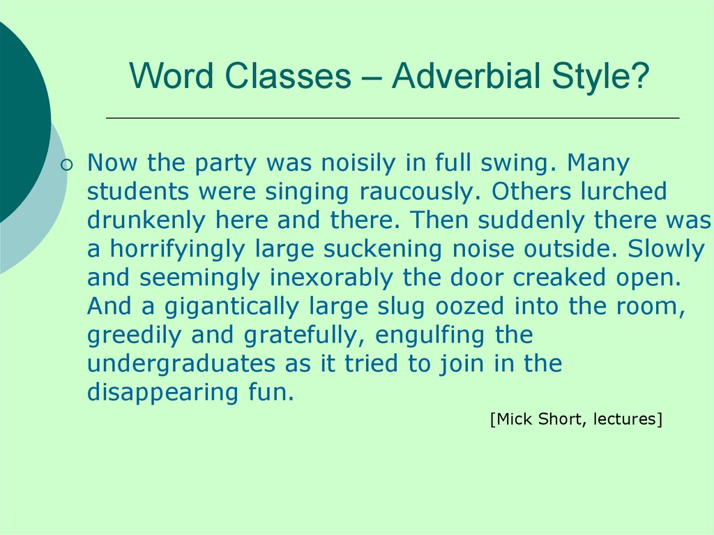Word Classes – Adverbial Style?