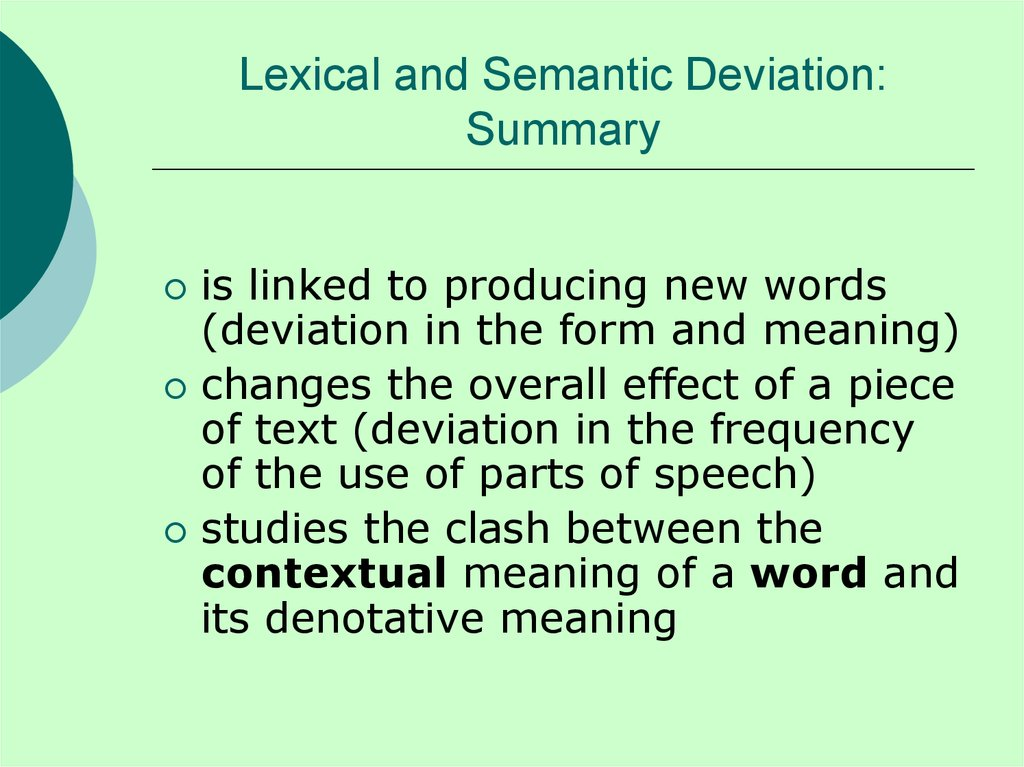 Lexical and Semantic Deviation: Summary