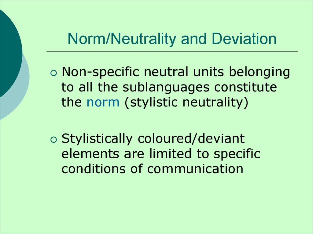 Norm/Neutrality and Deviation