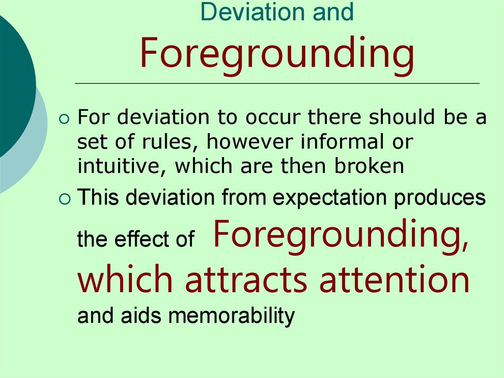 Deviation and Foregrounding