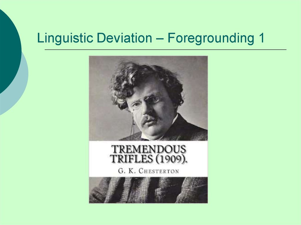 Linguistic Deviation – Foregrounding 1