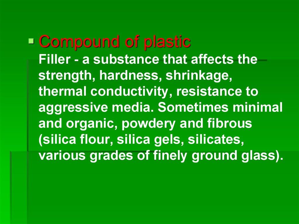 Plastics  General characteristics  Classification  Composition  The