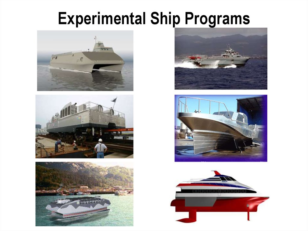 Experimental Ship Programs