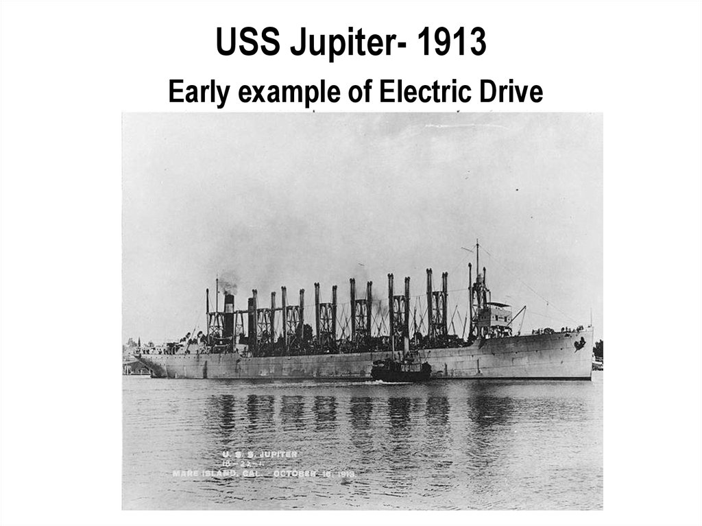 USS Jupiter- 1913 Early example of Electric Drive