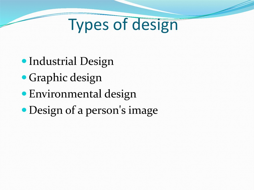 Types of design