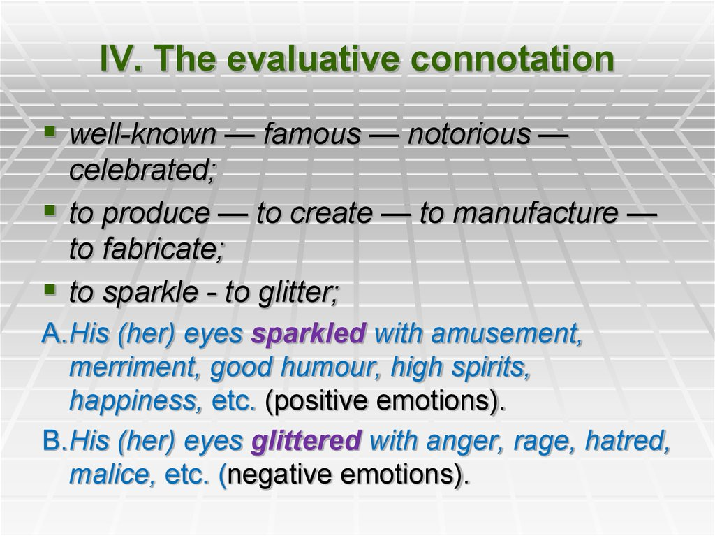 IV. The evaluative connotation