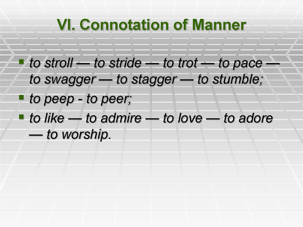 VI. Connotation of Manner
