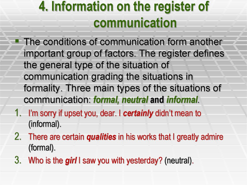 4. Information on the register of communication