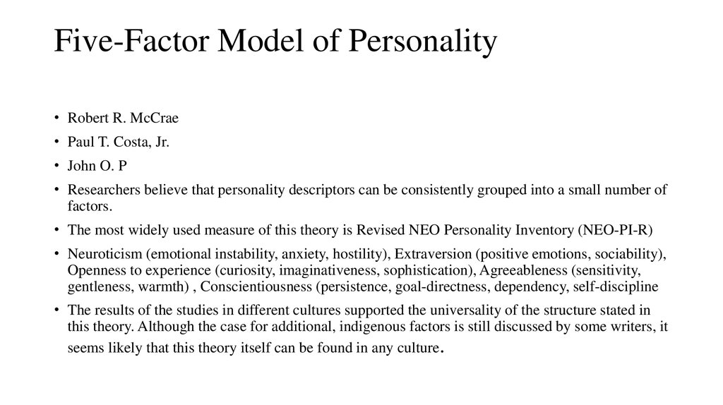personality and the five factor theory The big five test model is a set of theoretical assumptions and clinical practices emphasizing five core areas of human personality: openness, conscientiousness, extraversion, agreeableness, and neuroticism.
