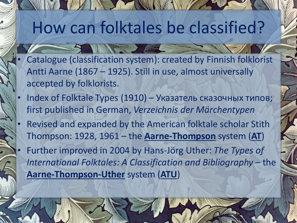 How can folktales be classified?