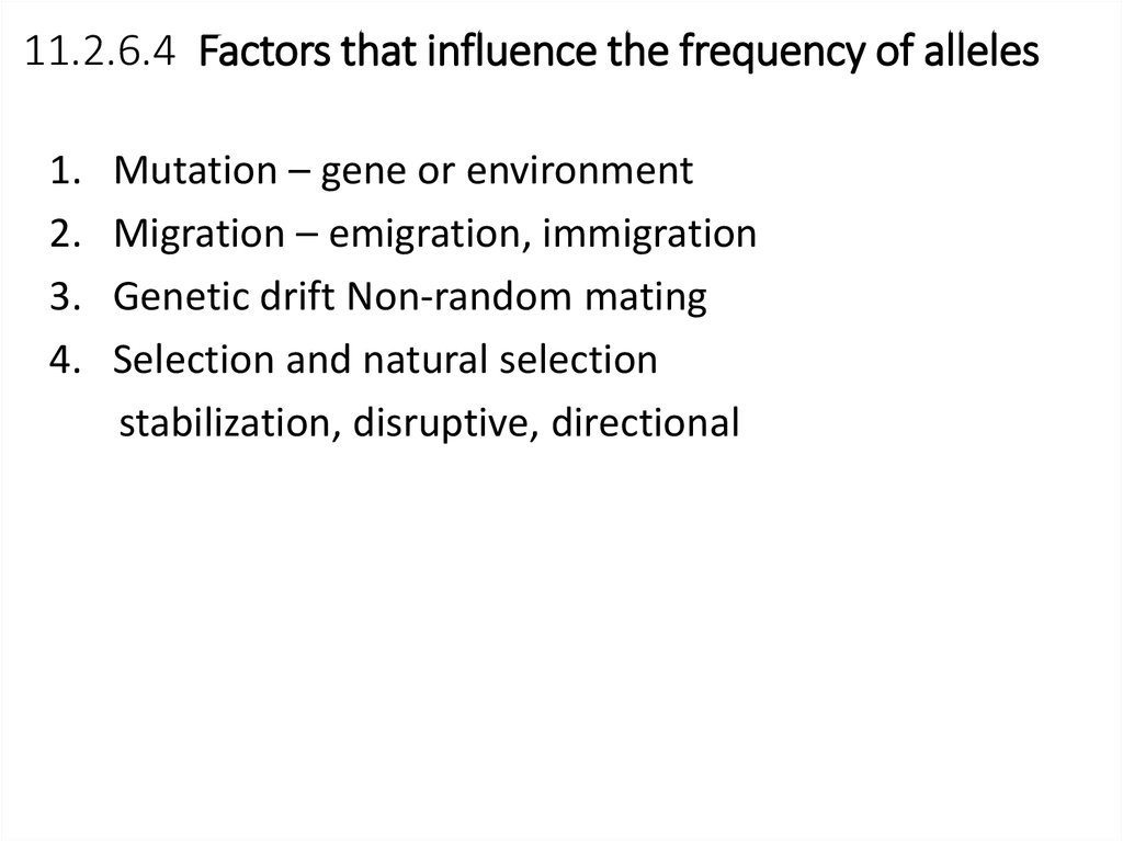 11.2.6.4 Factors that influence the frequency of alleles