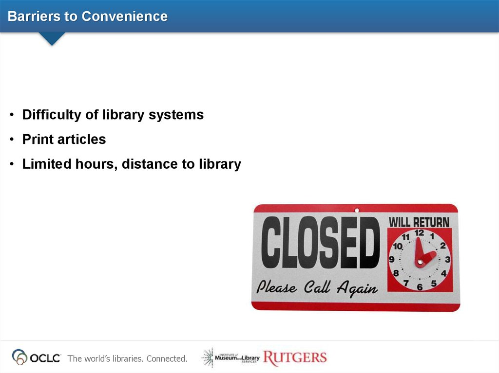Barriers to Convenience