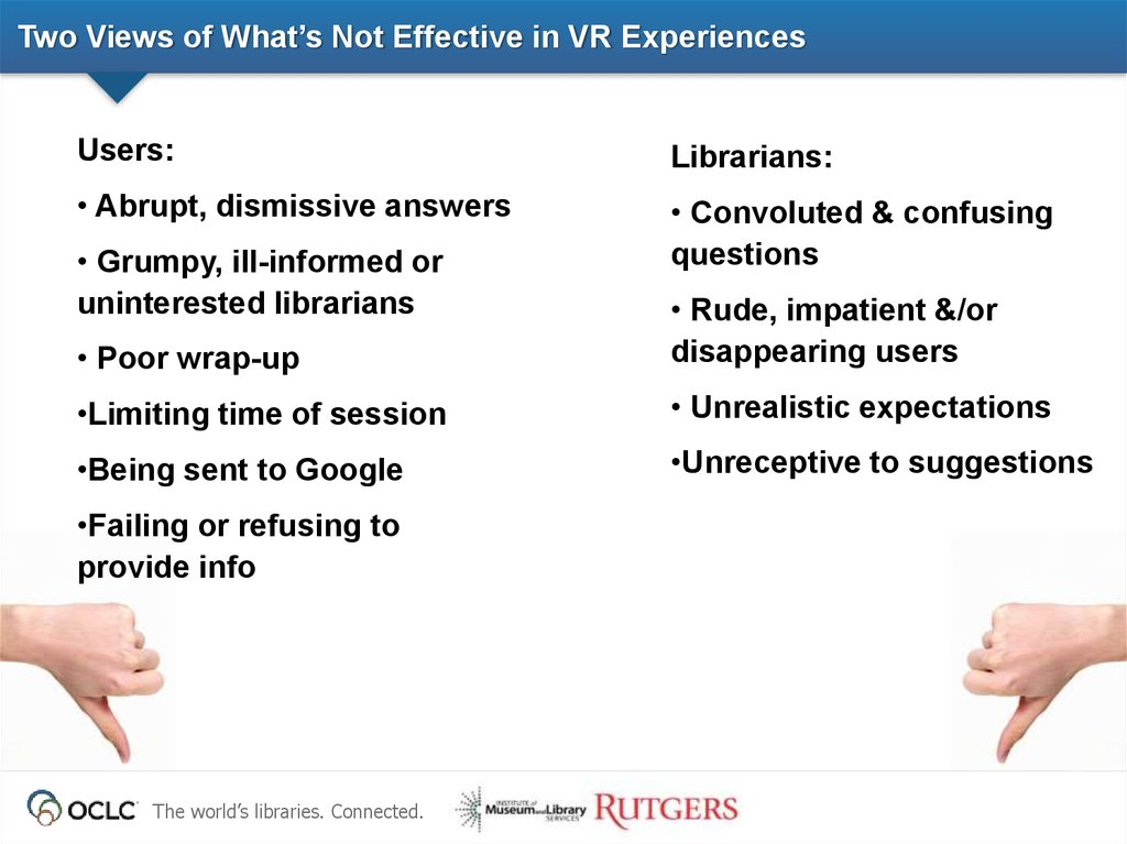 Two Views of What's Not Effective in VR Experiences