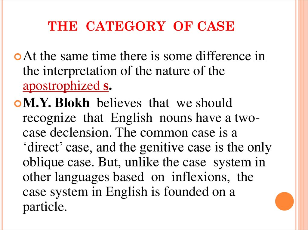 THE CATEGORY OF CASE