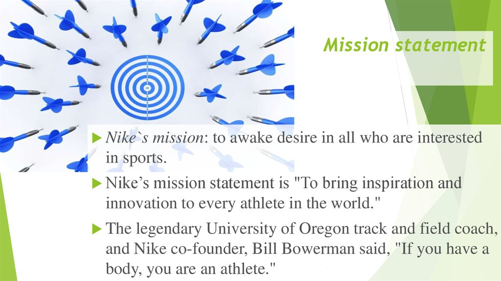 Oeste Alaska responsabilidad  Nike`s mission. Vision, Goals and Objectives of Nike - online presentation