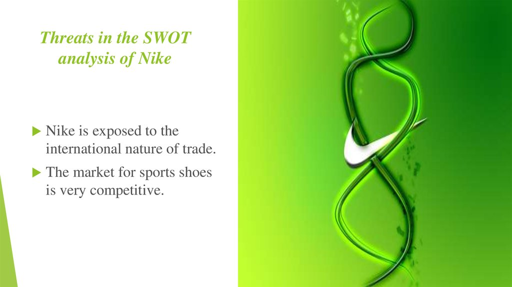 Threats in the SWOT analysis of Nike