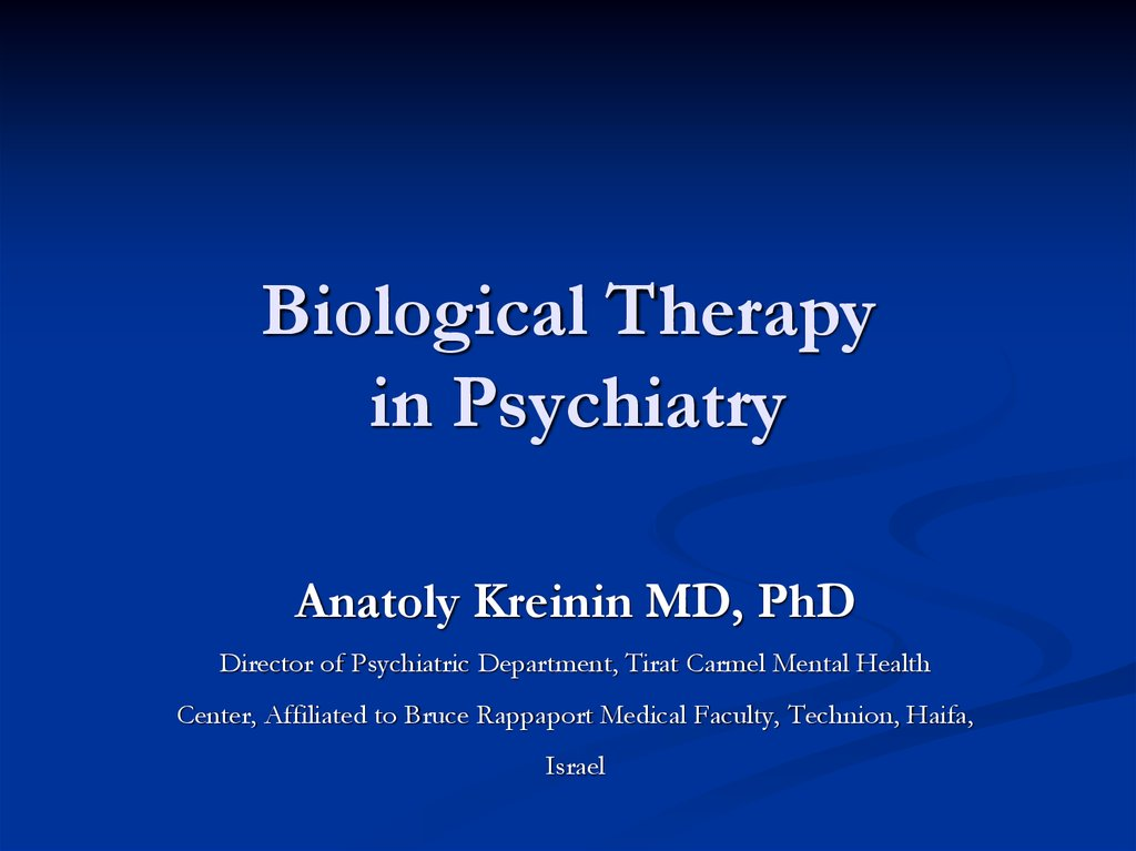 Biological Therapy in Psychiatry