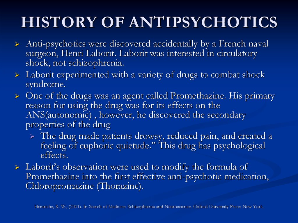 HISTORY OF ANTIPSYCHOTICS