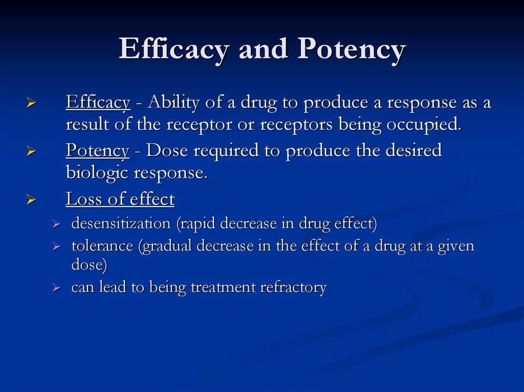 Efficacy and Potency