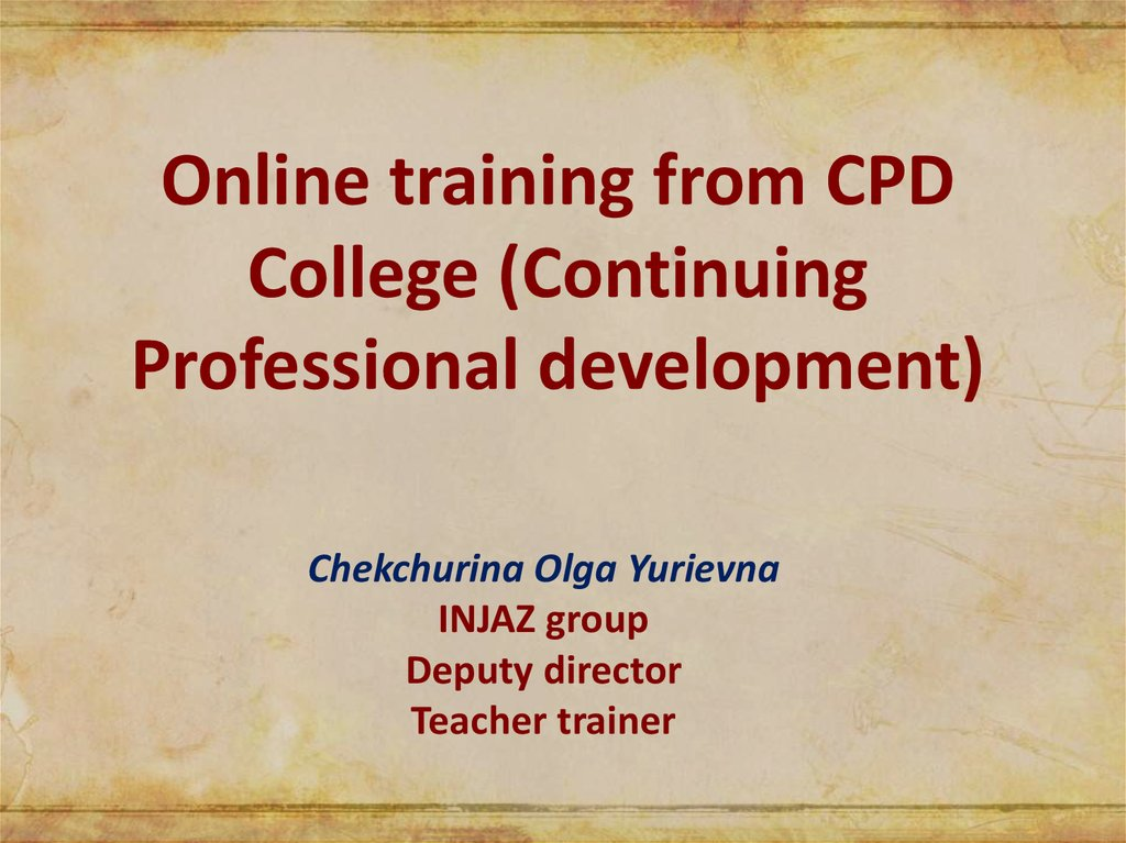 Online training from CPD College (Continuing Professional development)