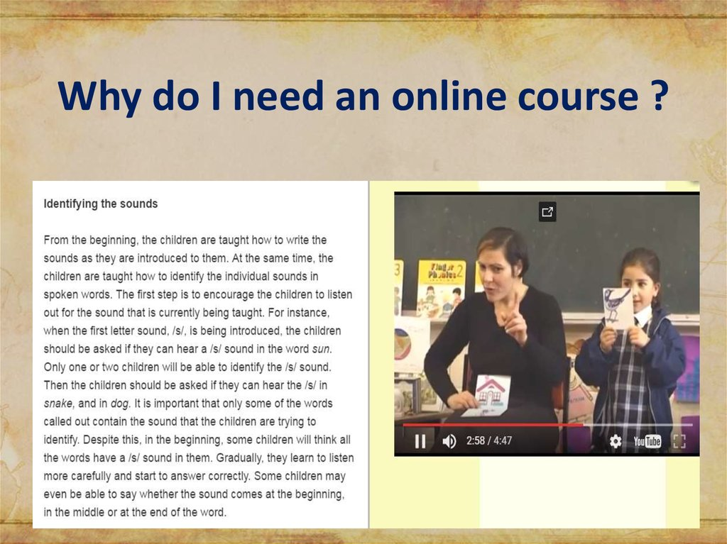 Why do I need an online course ?