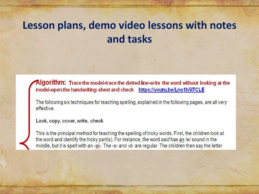Lesson plans, demo video lessons with notes and tasks