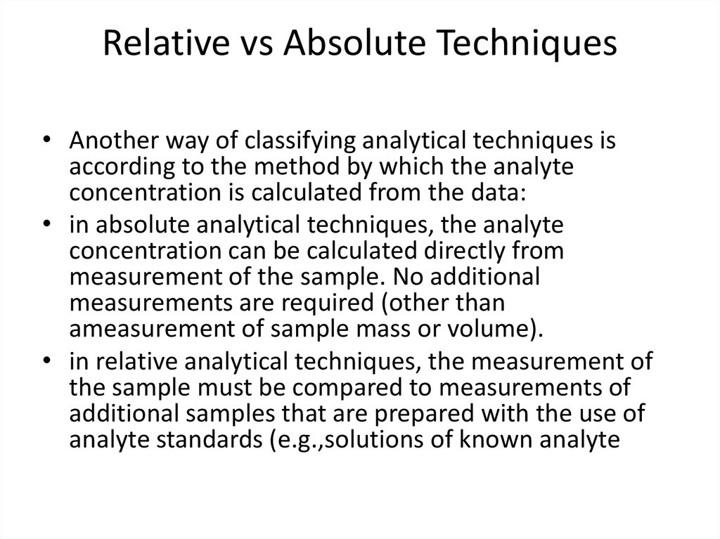Relative vs Absolute Techniques