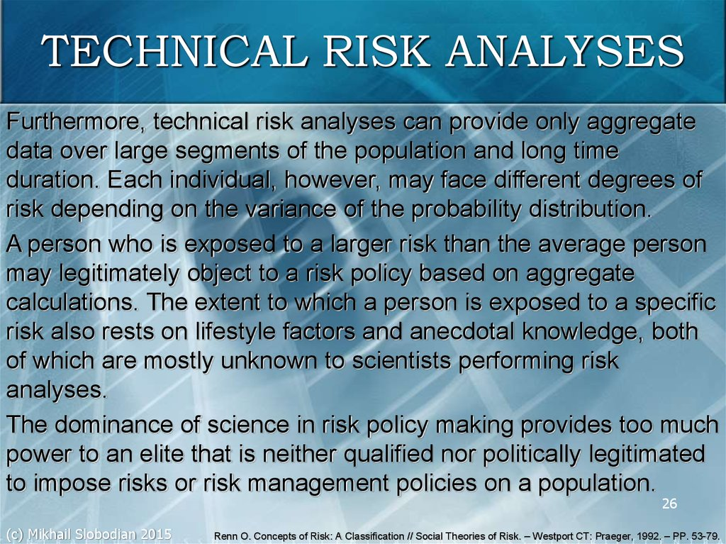 statistical techniques for risk analysis The risk analysis research center is pursuing a scientific approach to the study of the increased uncertainty and risk associated with the increasing globalization of the society and economy the center is also constructing a network for risk analysis in order to contribute to the creation of a reliable and safe society.