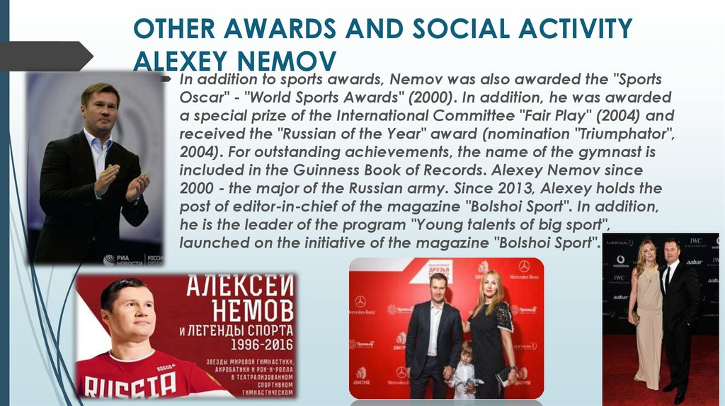 OTHER AWARDS AND SOCIAL ACTIVITY ALEXEY NEMOV