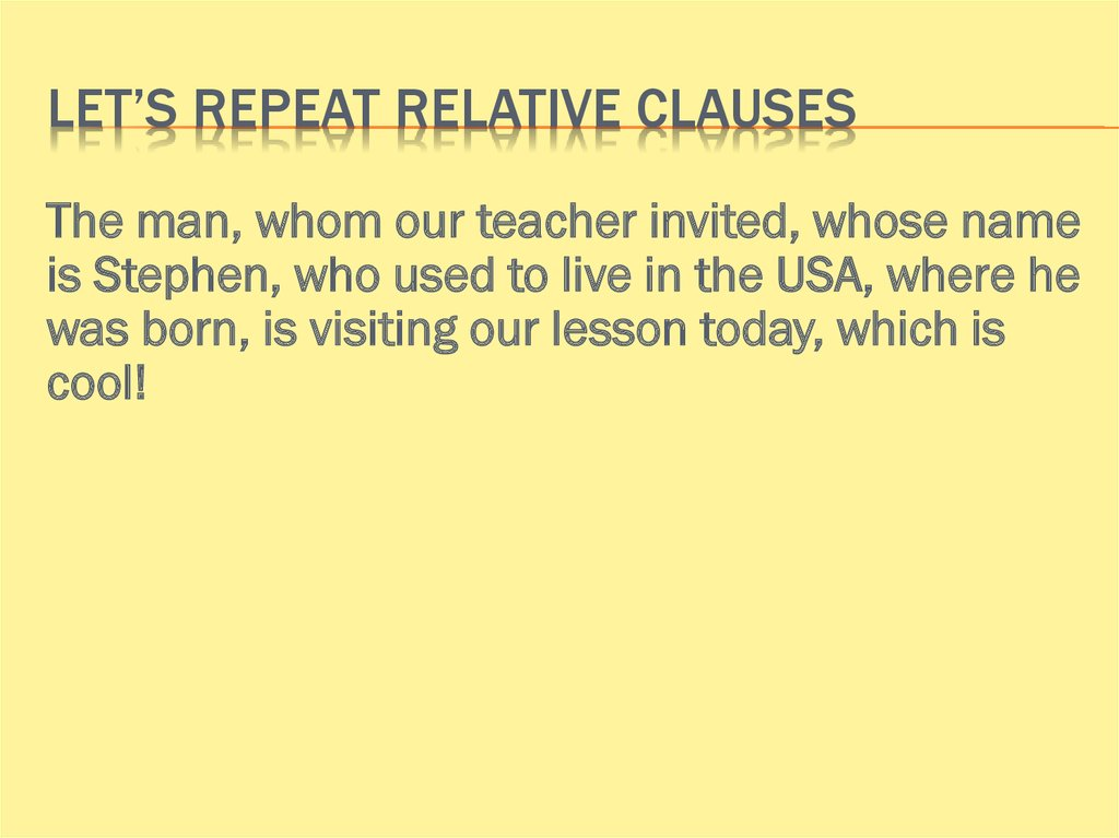 Let's repeat relative clauses