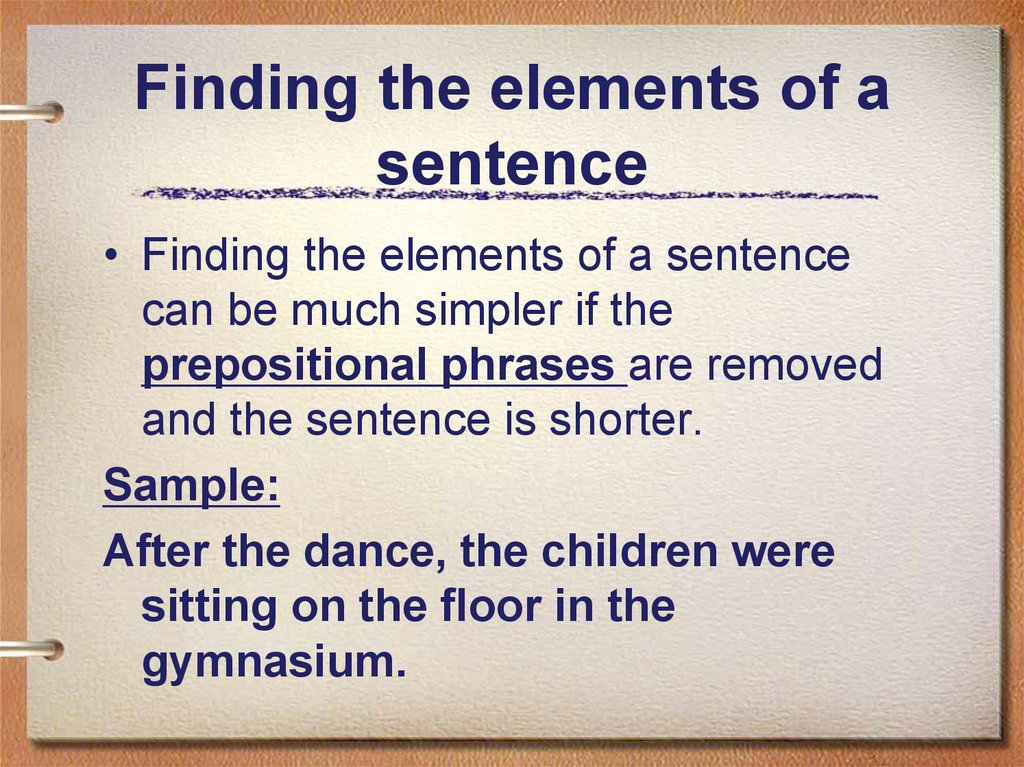 Finding the elements of a sentence