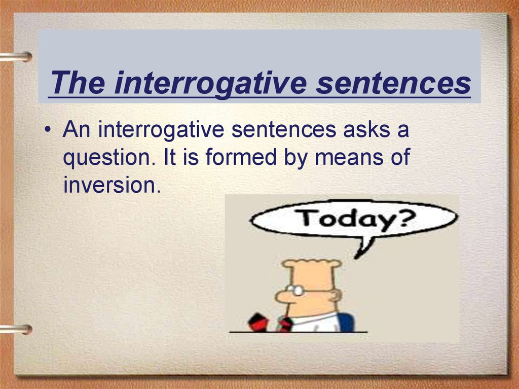 The interrogative sentences