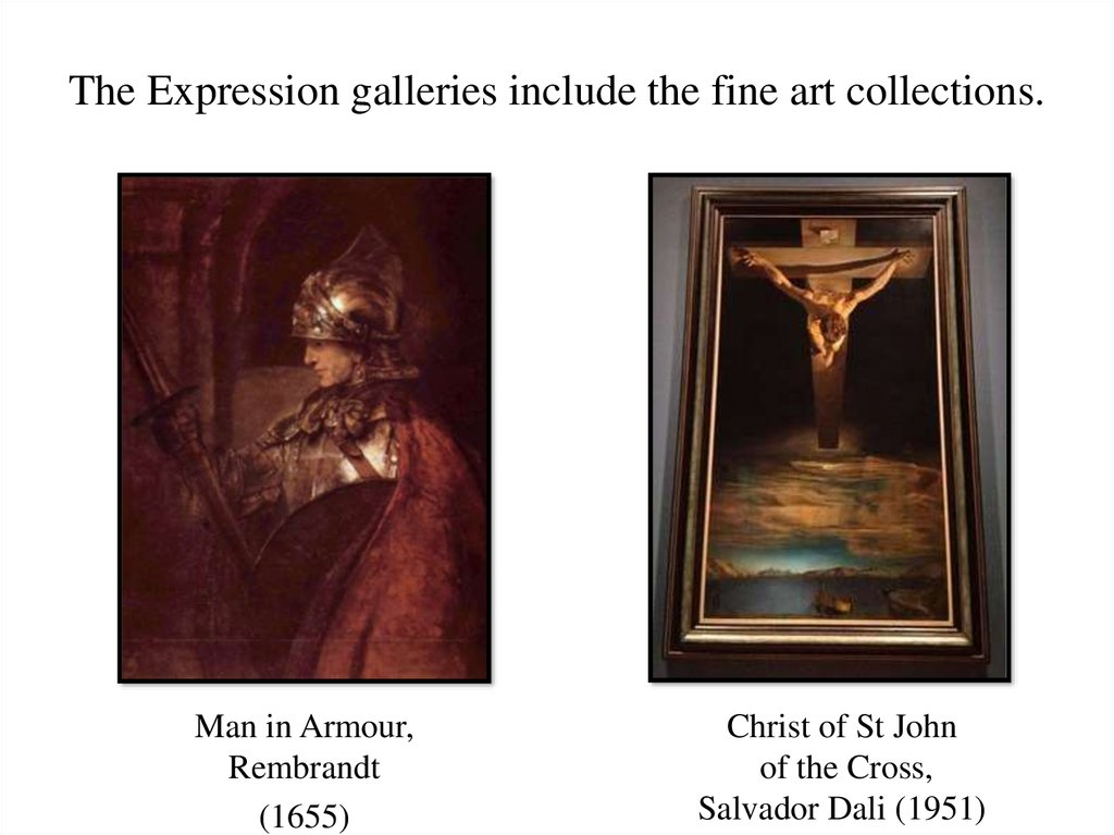 The Expression galleries include the fine art collections.