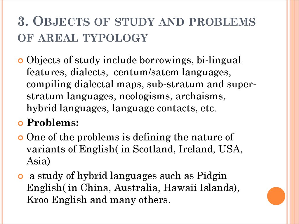 3. Objects of study and problems of areal typology