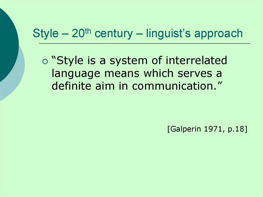 Style – 20th century – linguist's approach