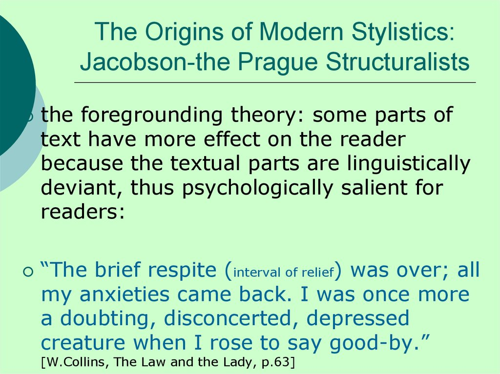 The Origins of Modern Stylistics: Jacobson-the Prague Structuralists