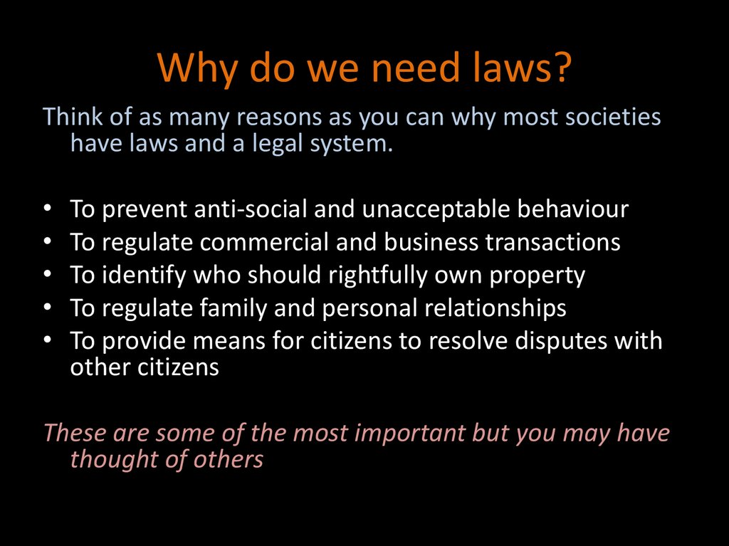 Why do we need laws?