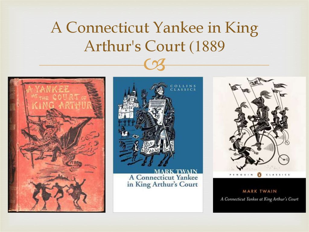 A Connecticut Yankee in King Arthur's Court (1889