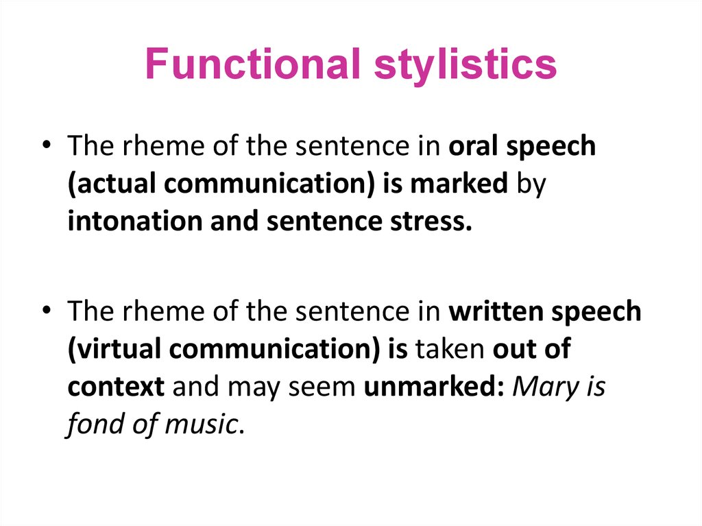 The sentence: functional aspect  Actual and pragmatic syntax
