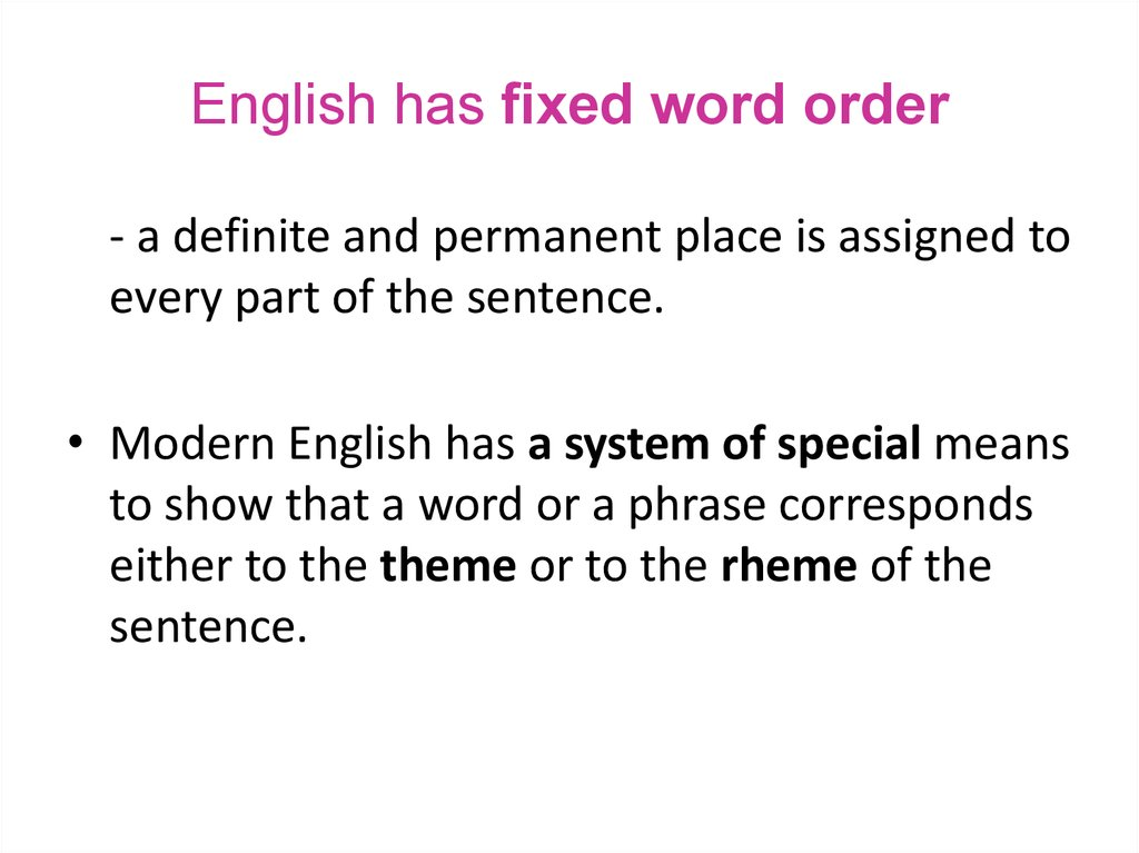 English has fixed word order