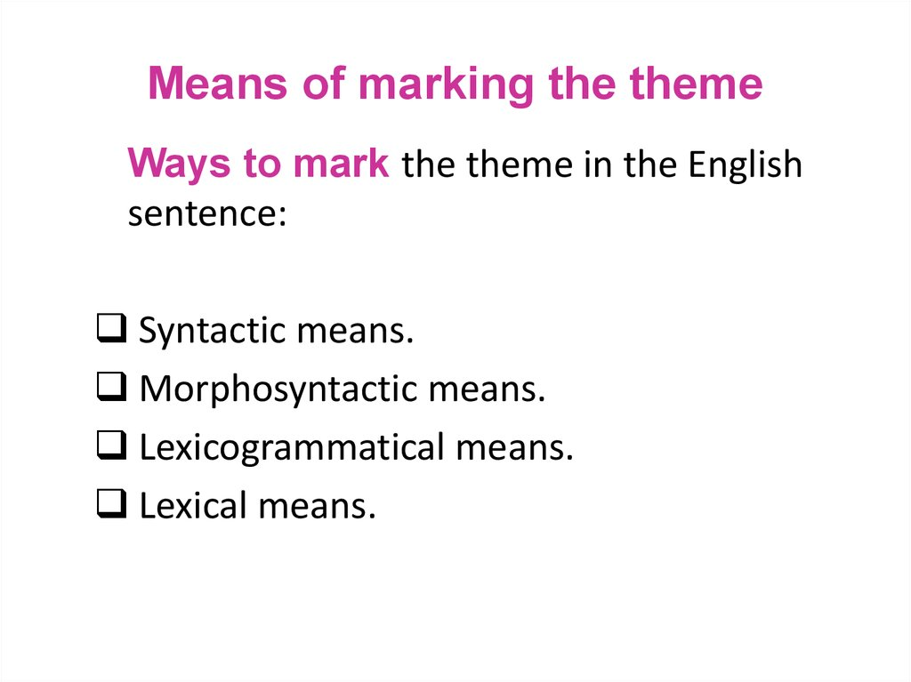 Means of marking the theme