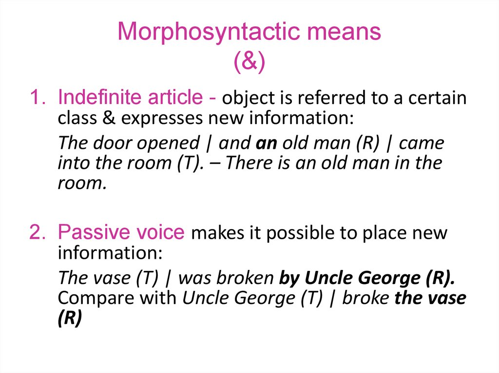 Morphosyntactic means (&)