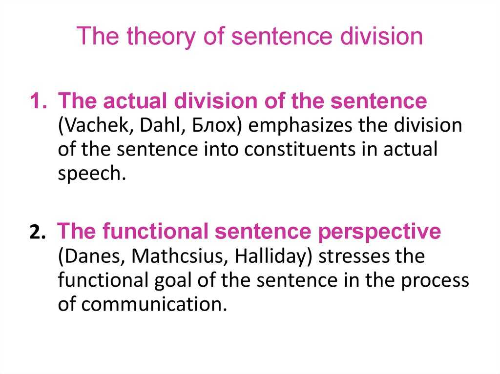 The theory of sentence division