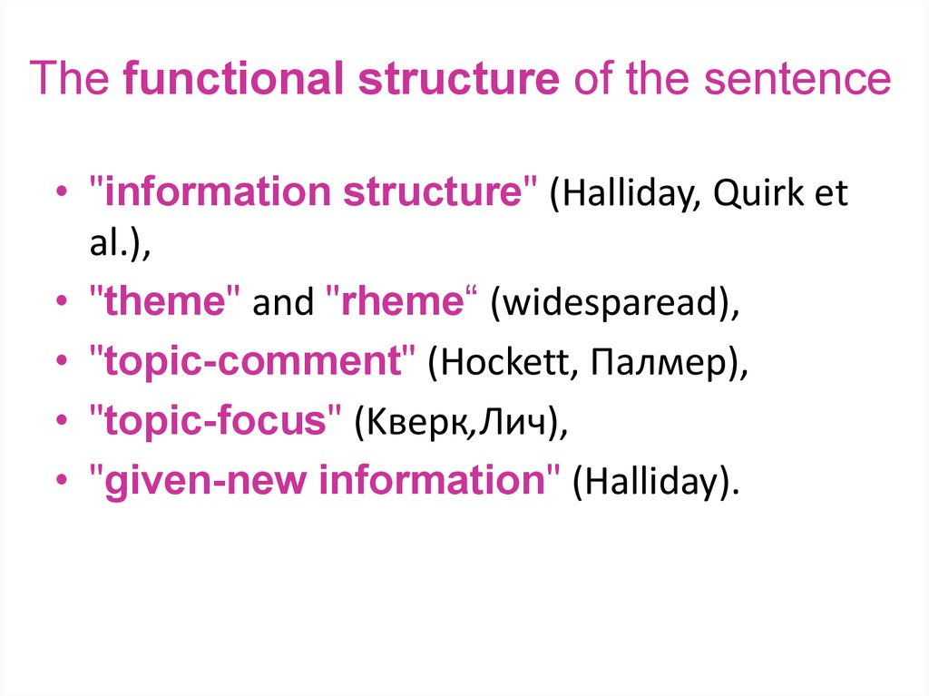 The functional structure of the sentence