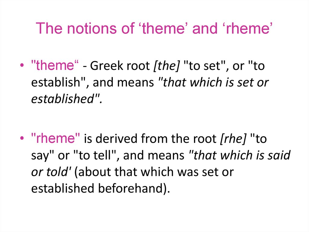 The notions of 'theme' and 'rheme'