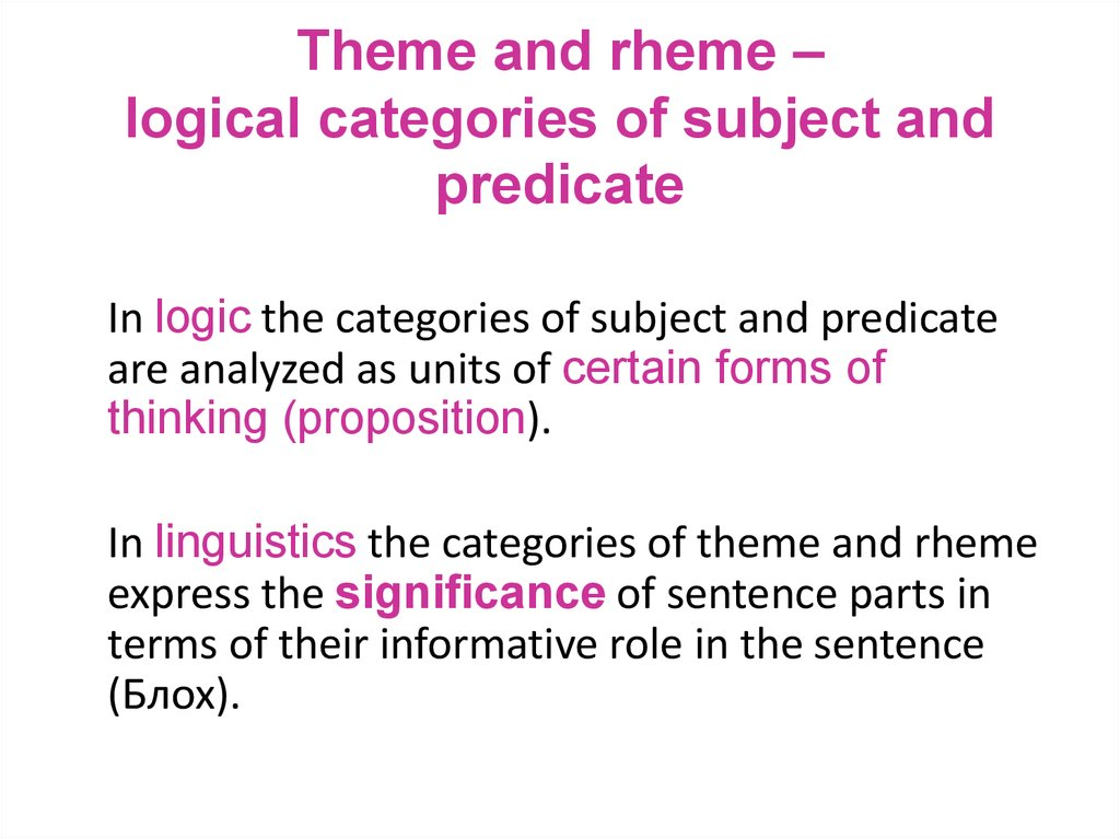 Theme and rheme – logical categories of subject and predicate
