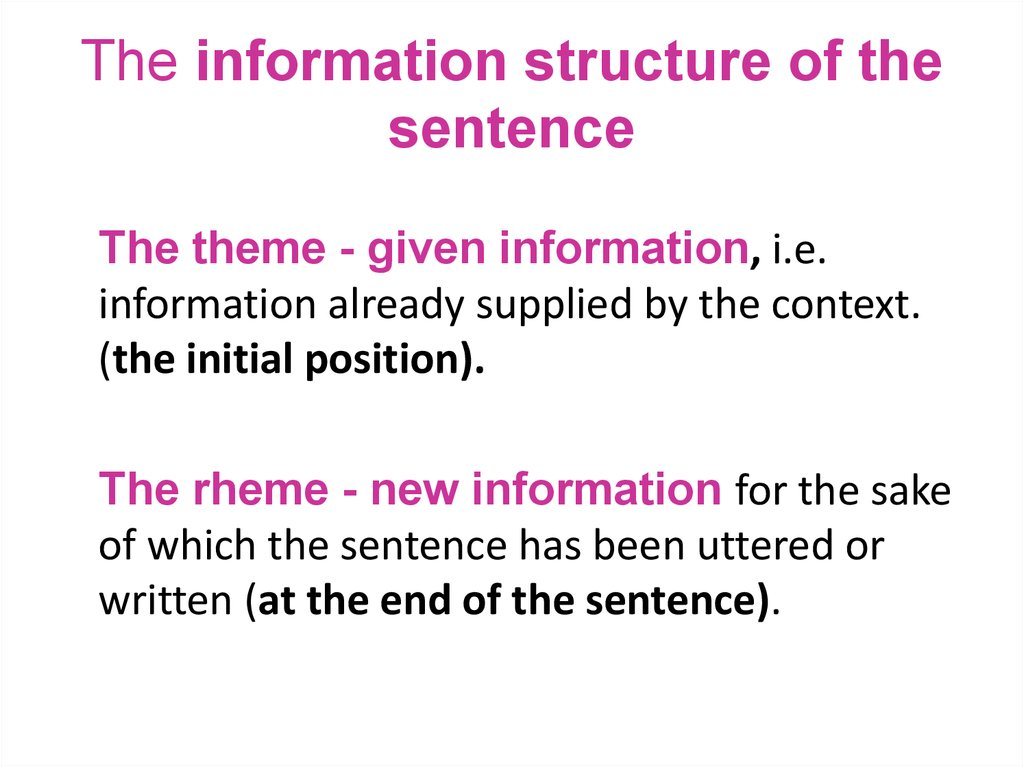 The information structure of the sentence
