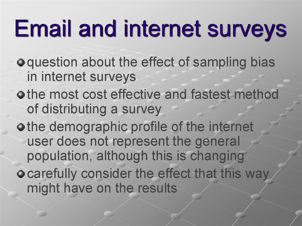Email and internet surveys