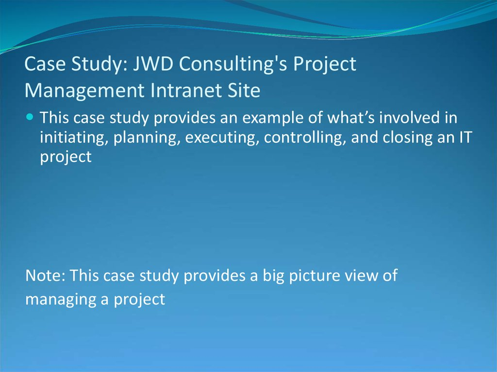 Case Study: JWD Consulting's Project Management Intranet Site